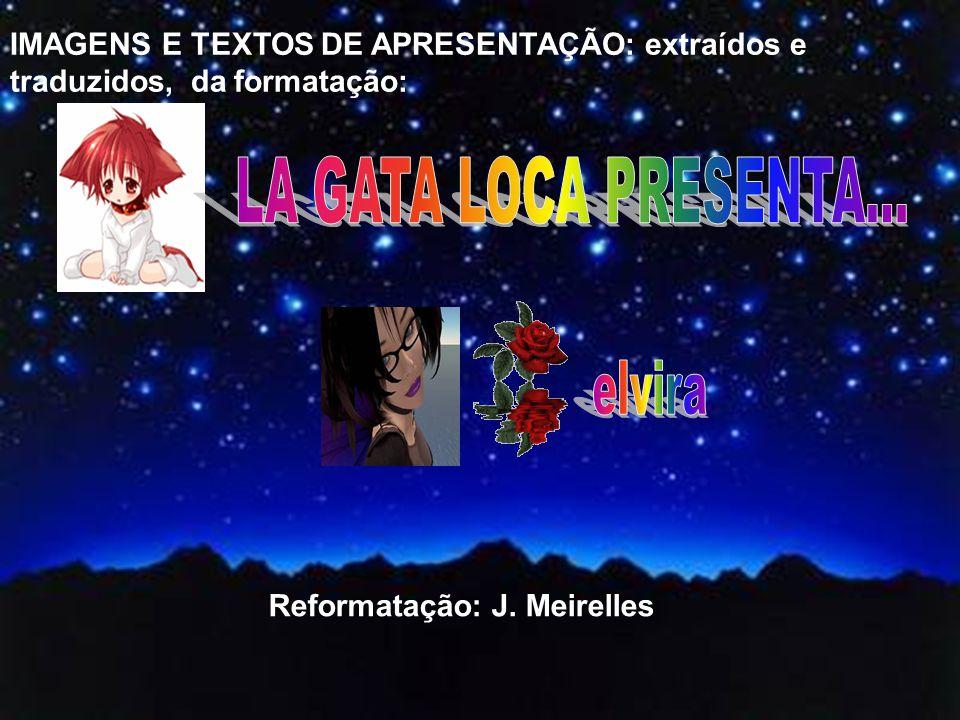Reformatação: J. Meirelles