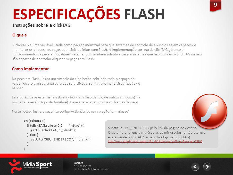 ESPECIFICAÇÕES FLASH 9 Instruções sobre a clickTAG O que é