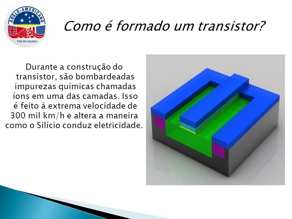 Como é formado um transistor