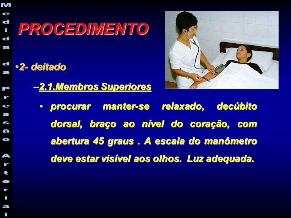 PROCEDIMENTO 2- deitado 2.1.Membros Superiores