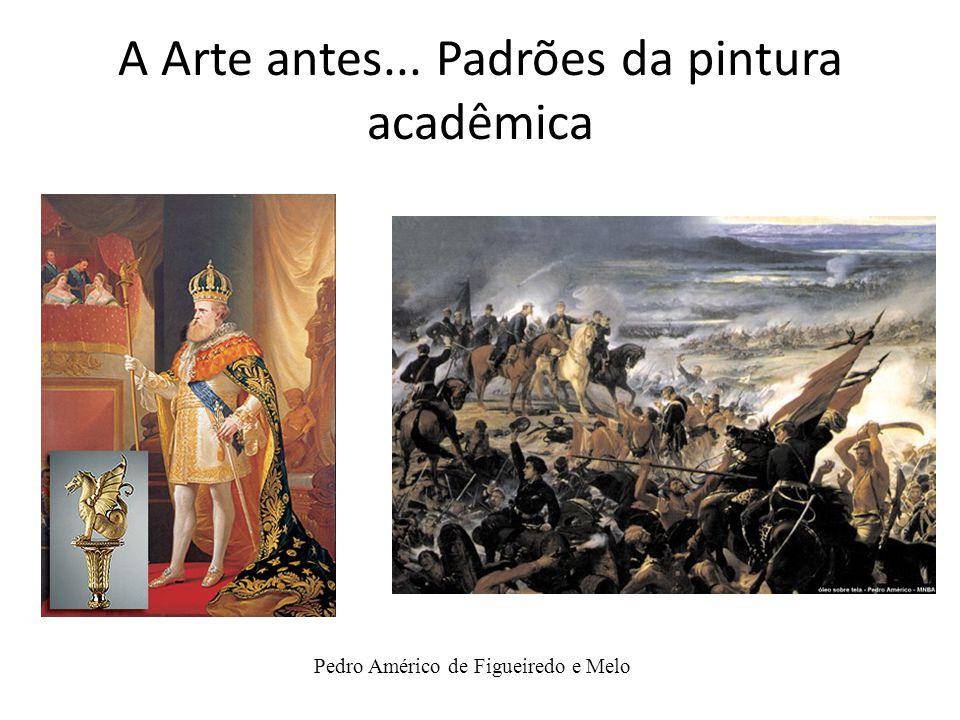 A Arte antes... Padrões da pintura acadêmica