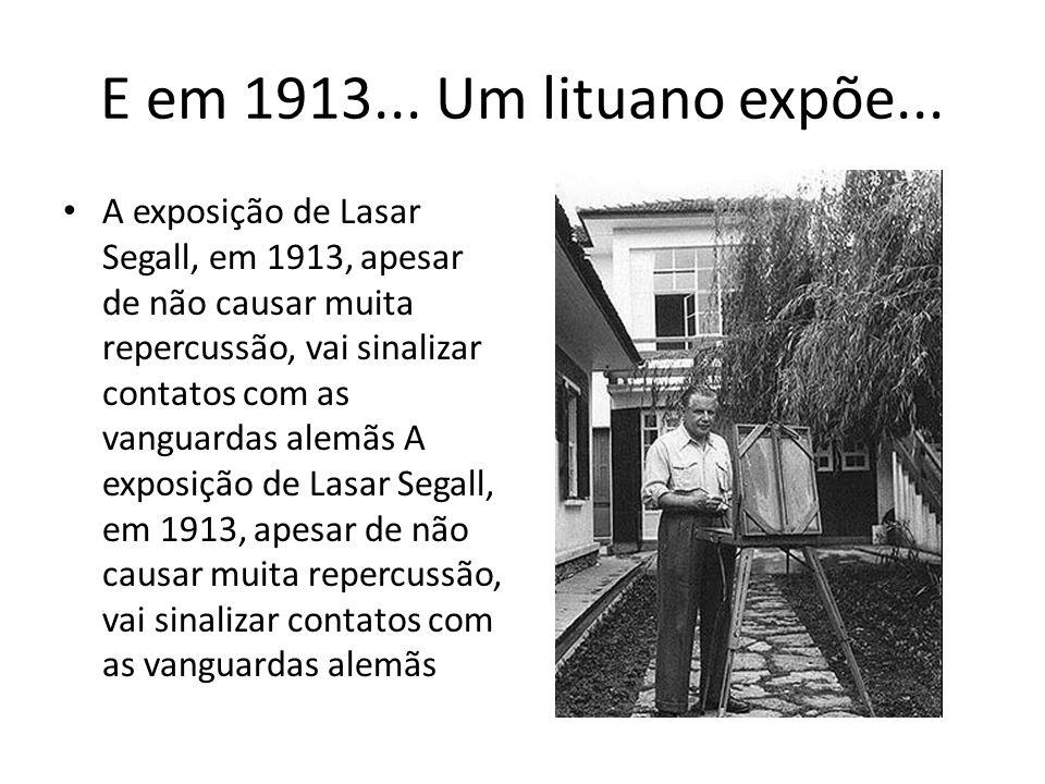E em 1913... Um lituano expõe...