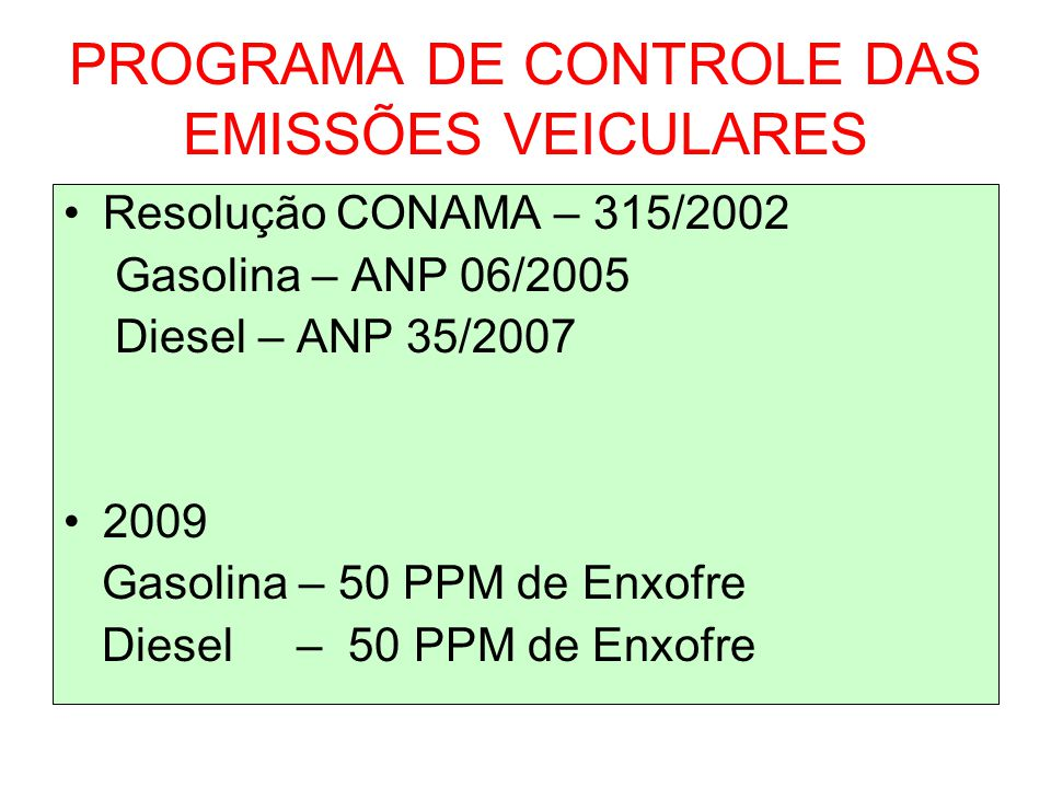 PROGRAMA DE CONTROLE DAS EMISSÕES VEICULARES