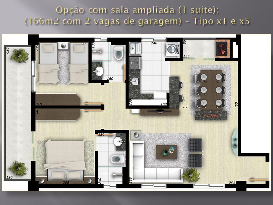 Opção com sala ampliada (1 suíte): (166m2 com 2 vagas de garagem) – Tipo x1 e x5