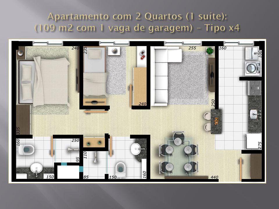 Apartamento com 2 Quartos (1 suíte): (109 m2 com 1 vaga de garagem) – Tipo x4