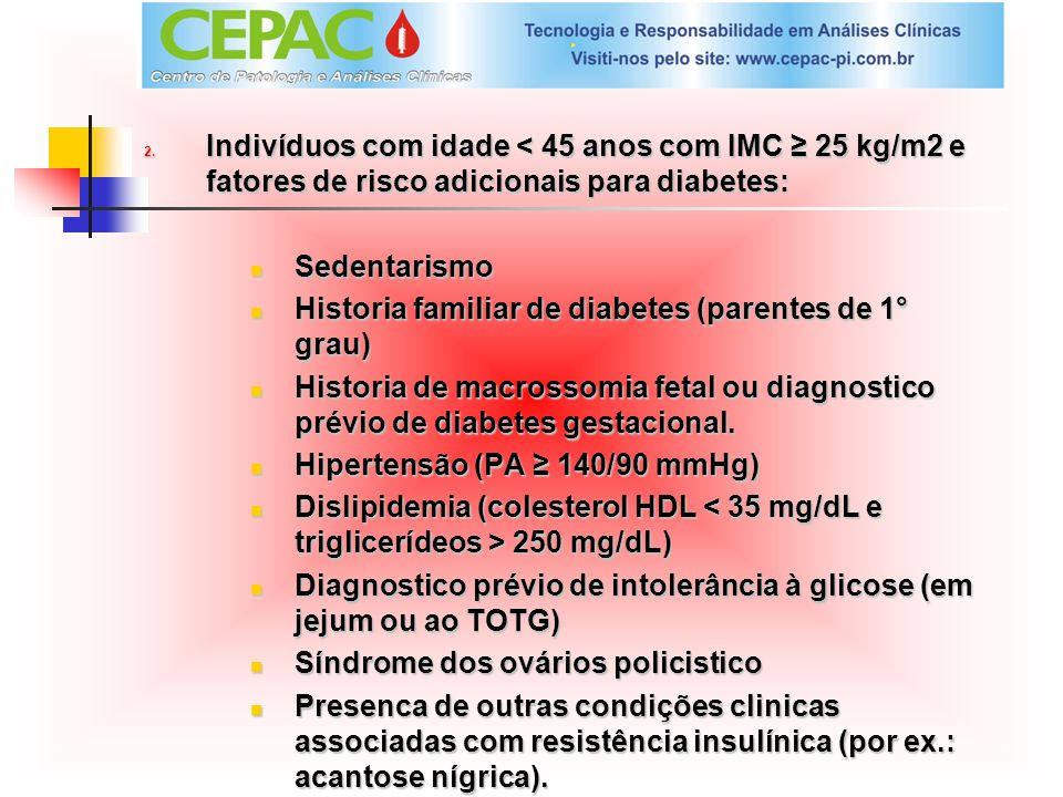 Historia familiar de diabetes (parentes de 1° grau)