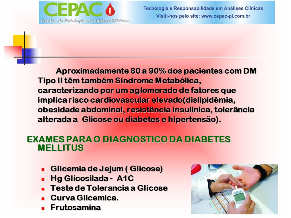 EXAMES PARA O DIAGNOSTICO DA DIABETES MELLITUS