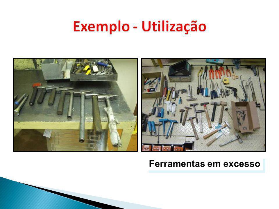 Exemplo - Utilização Ferramentas em excesso