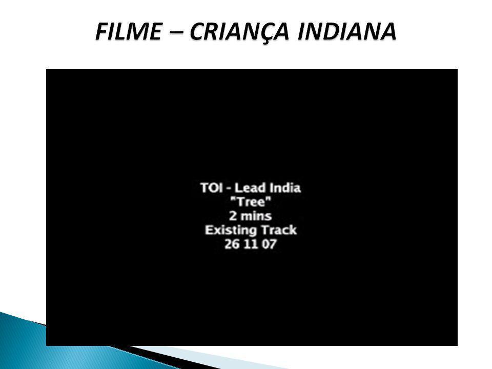 FILME – CRIANÇA INDIANA