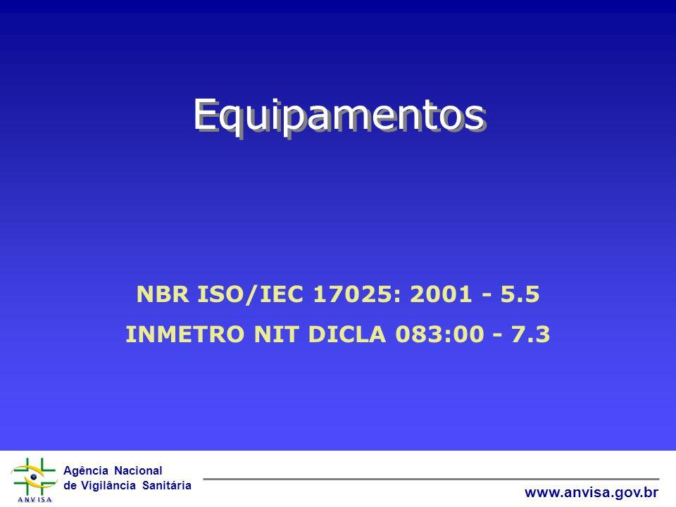 Equipamentos NBR ISO/IEC 17025: 2001 - 5.5