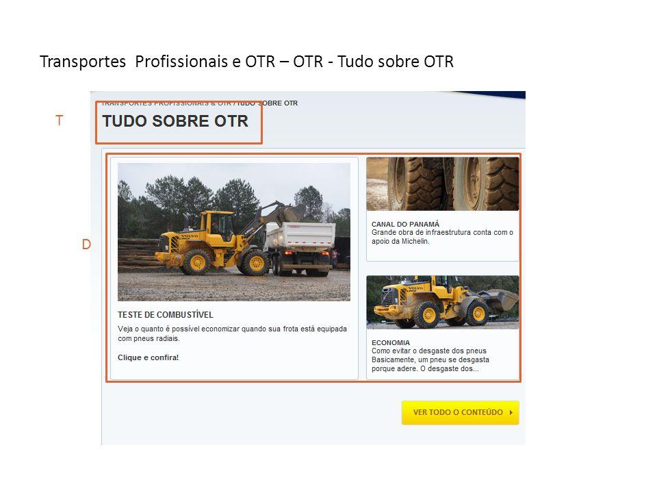Transportes Profissionais e OTR – OTR - Tudo sobre OTR