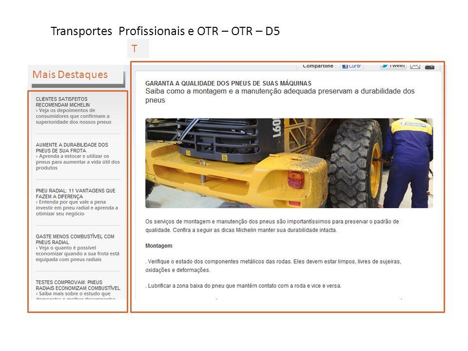 Transportes Profissionais e OTR – OTR – D5