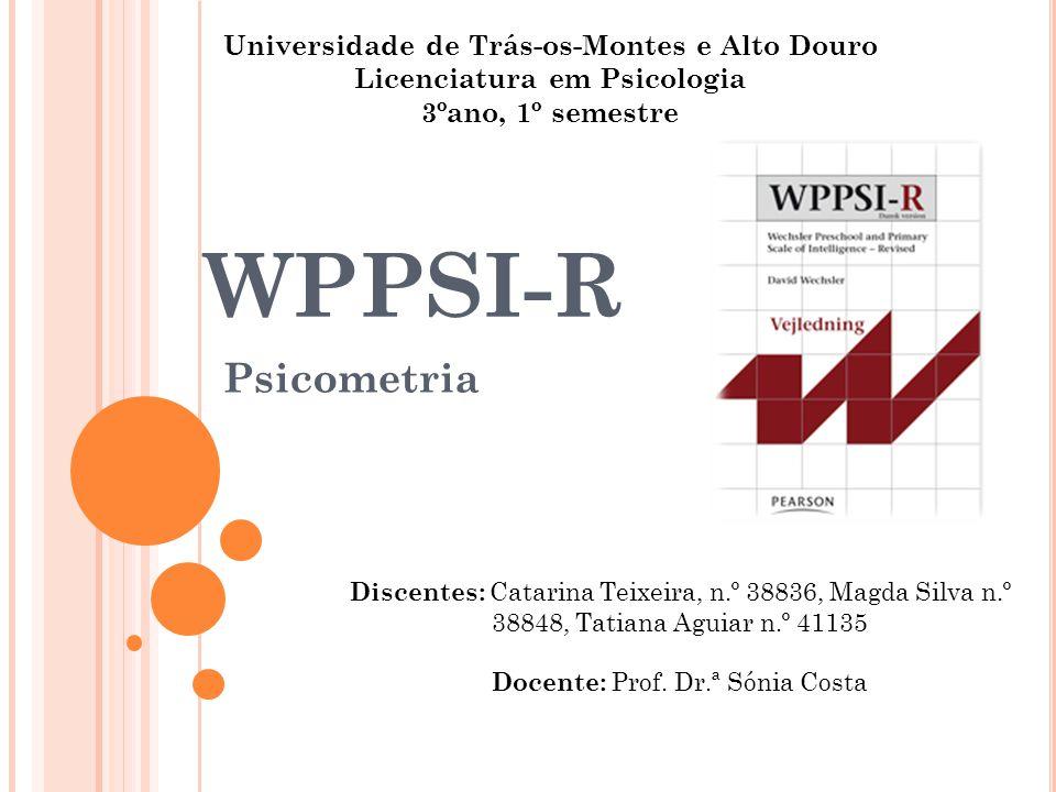 Universidade de Trás-os-Montes e Alto Douro Licenciatura em Psicologia