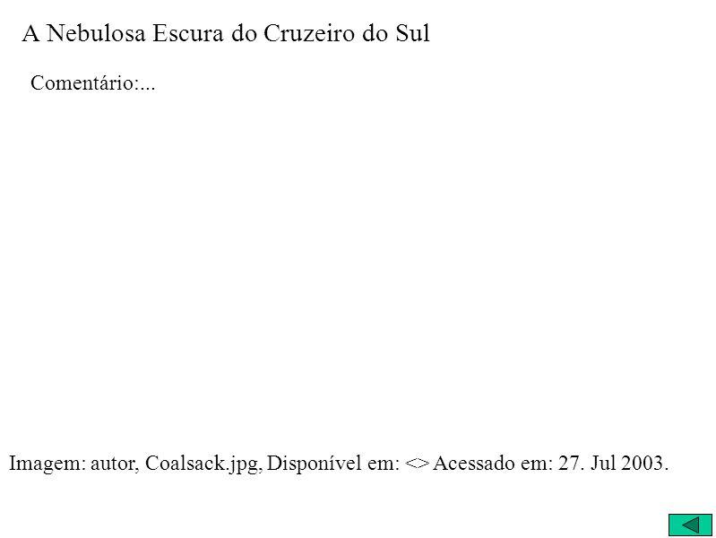 A Nebulosa Escura do Cruzeiro do Sul