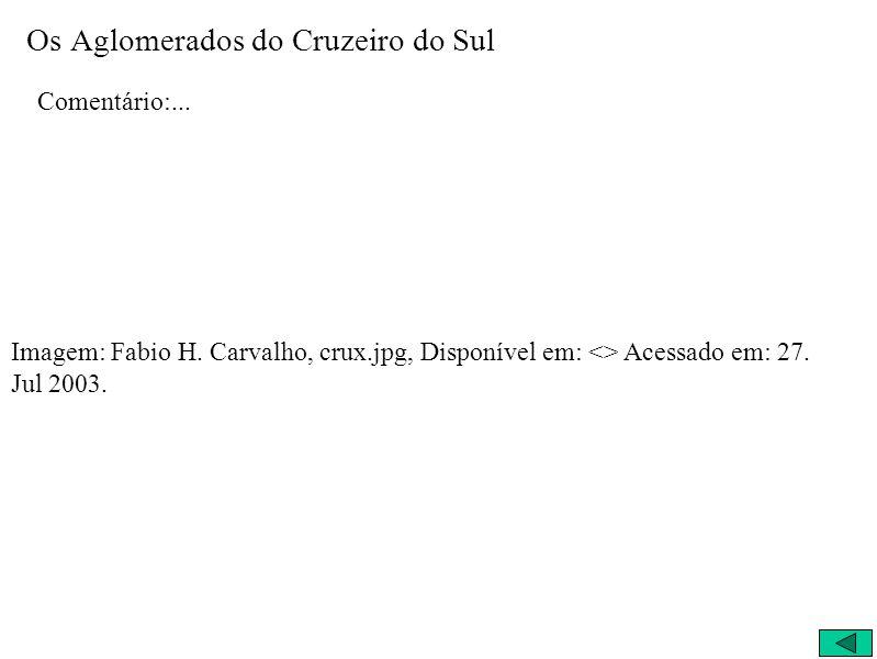 Os Aglomerados do Cruzeiro do Sul