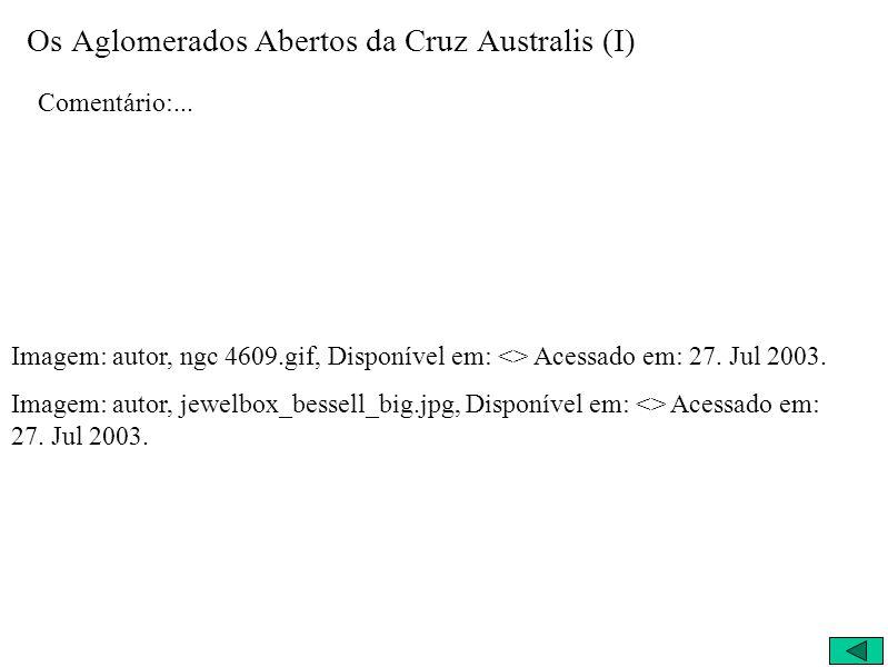 Os Aglomerados Abertos da Cruz Australis (I)