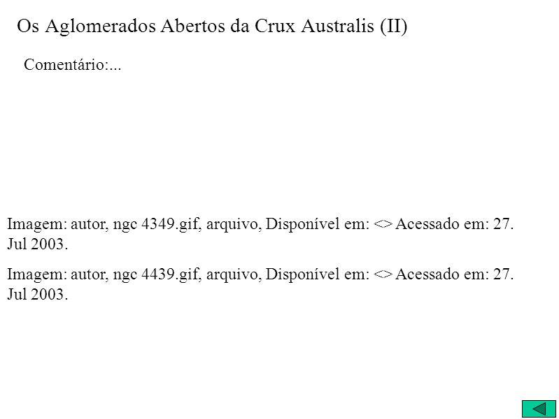 Os Aglomerados Abertos da Crux Australis (II)