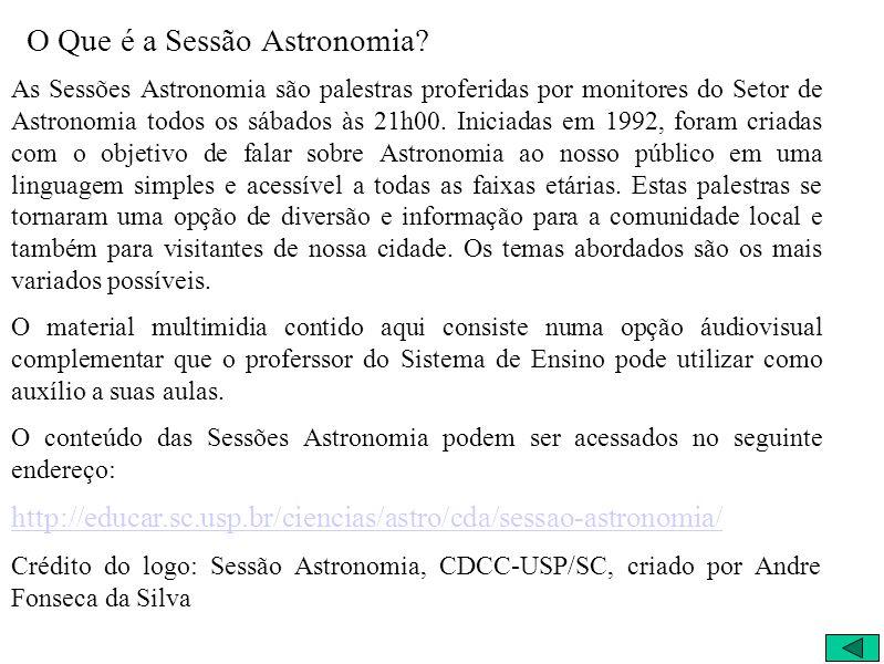 O Que é a Sessão Astronomia