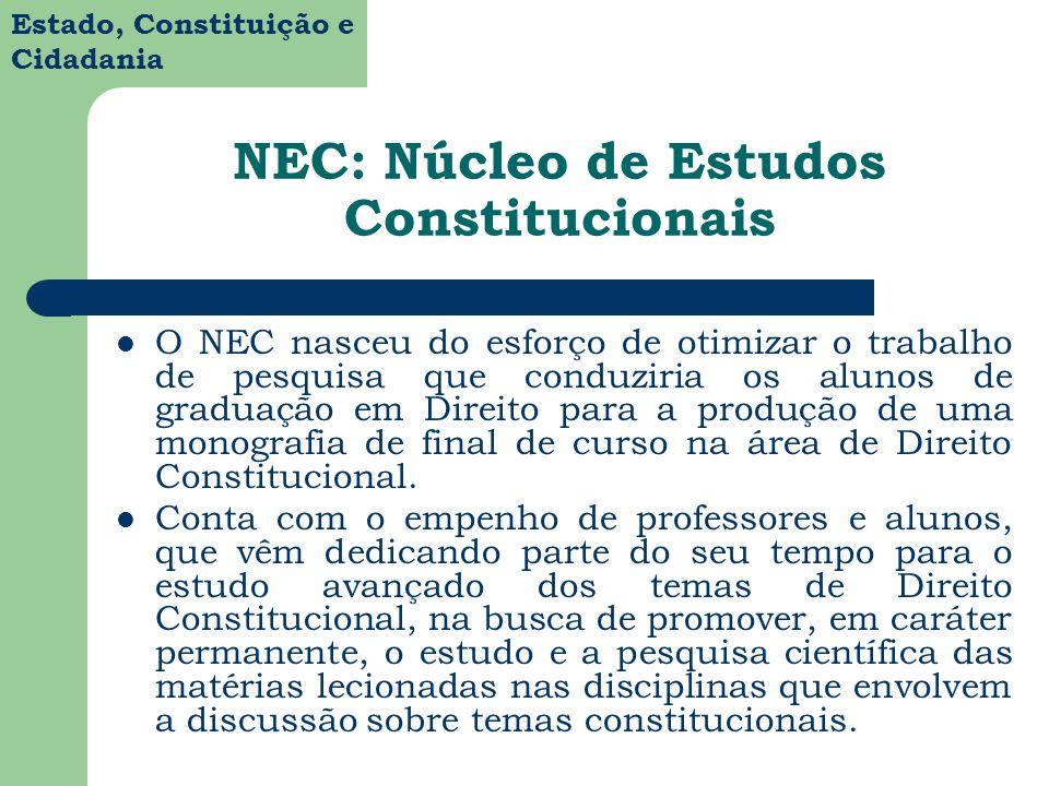 NEC: Núcleo de Estudos Constitucionais