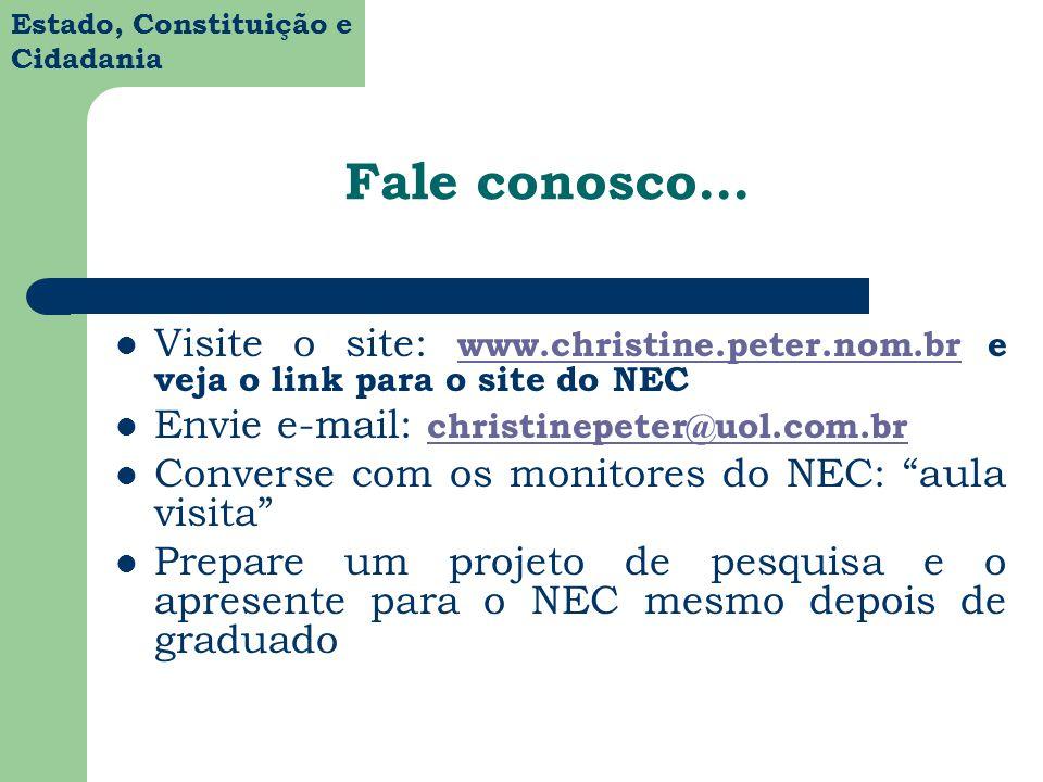 Fale conosco... Visite o site: www.christine.peter.nom.br e veja o link para o site do NEC. Envie e-mail: christinepeter@uol.com.br.