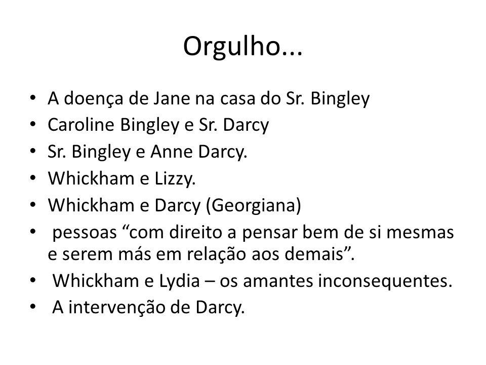 Orgulho... A doença de Jane na casa do Sr. Bingley