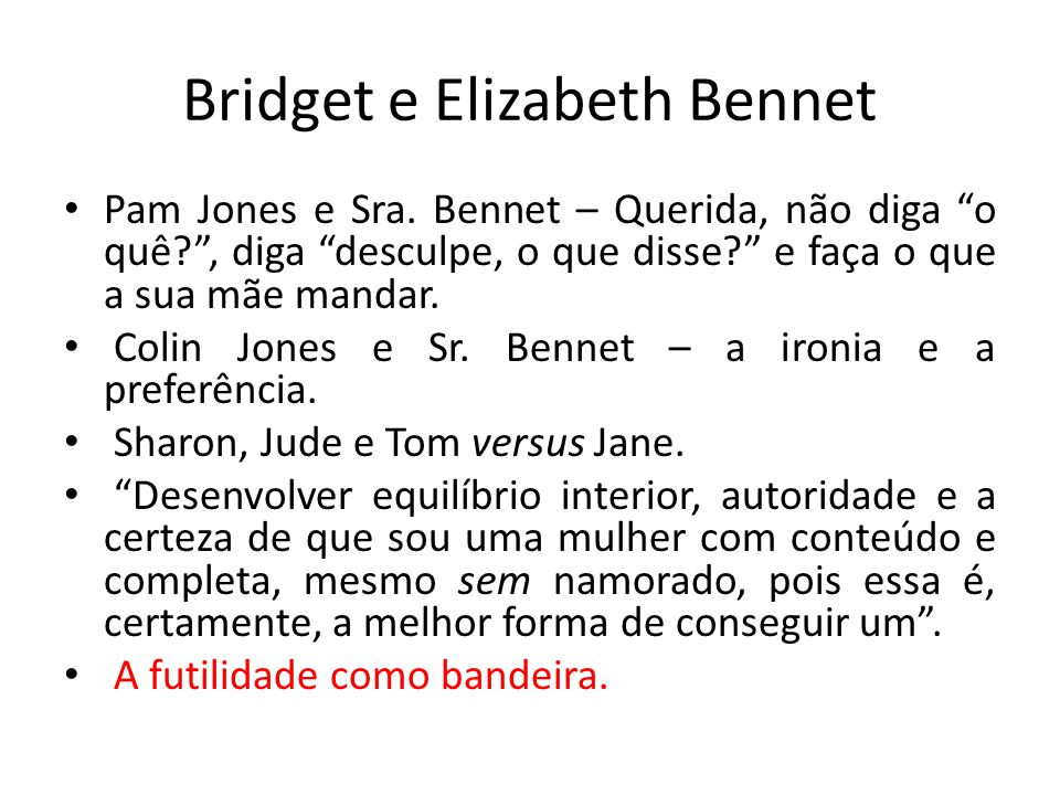 Bridget e Elizabeth Bennet
