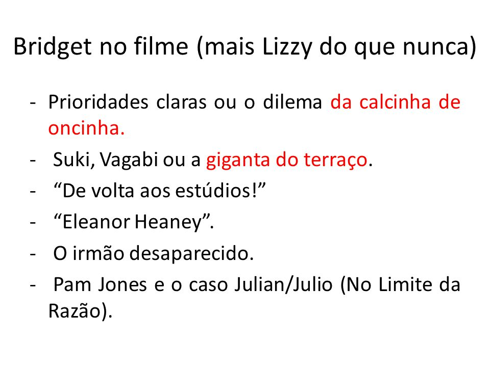 Bridget no filme (mais Lizzy do que nunca)