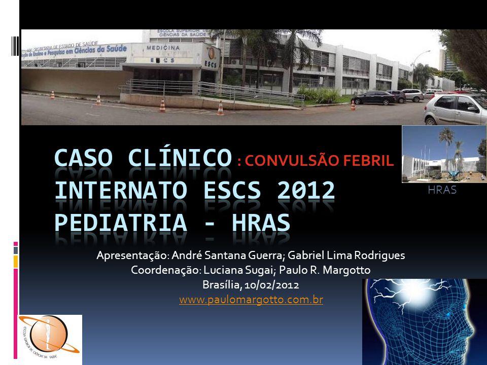 CASO CLÍNICO INTERNATO ESCS 2012 PEDIATRIA - HRAS