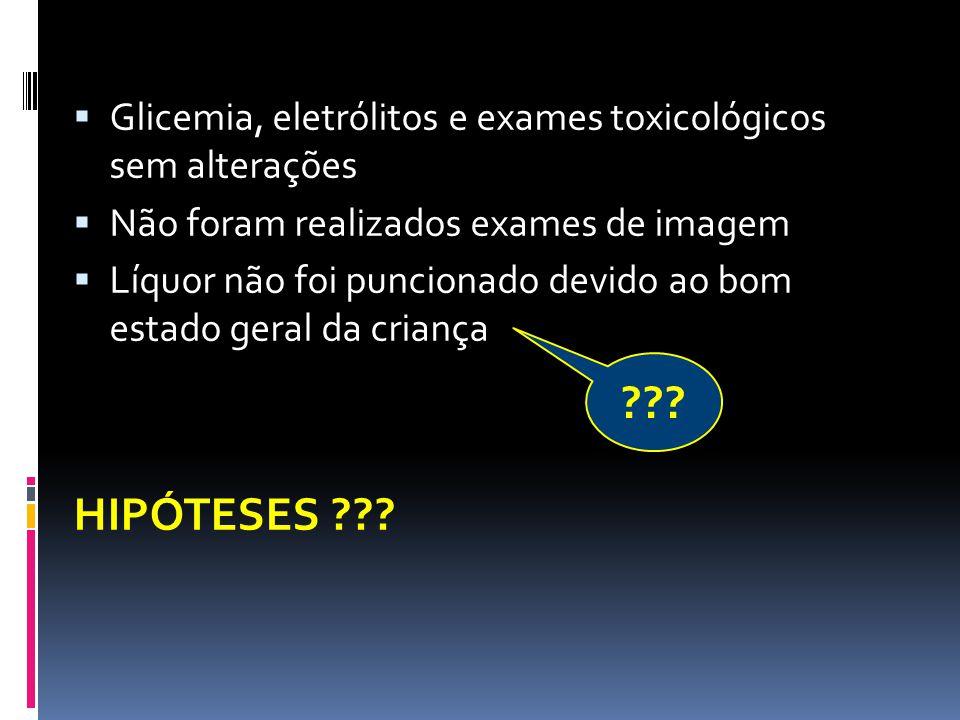 Glicemia, eletrólitos e exames toxicológicos sem alterações