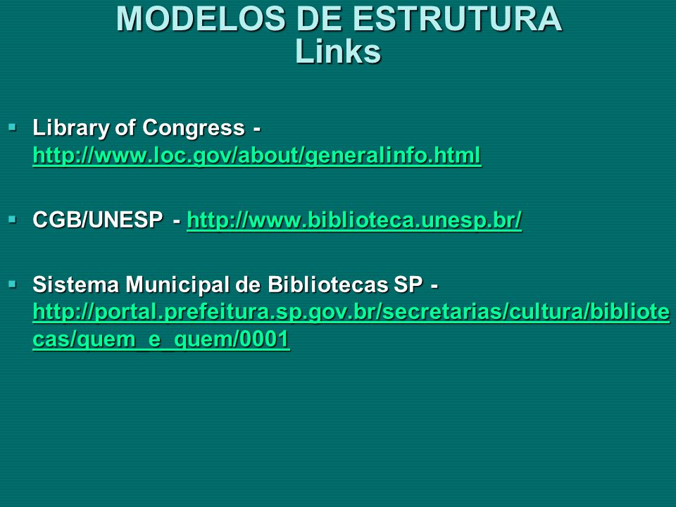 MODELOS DE ESTRUTURA Links
