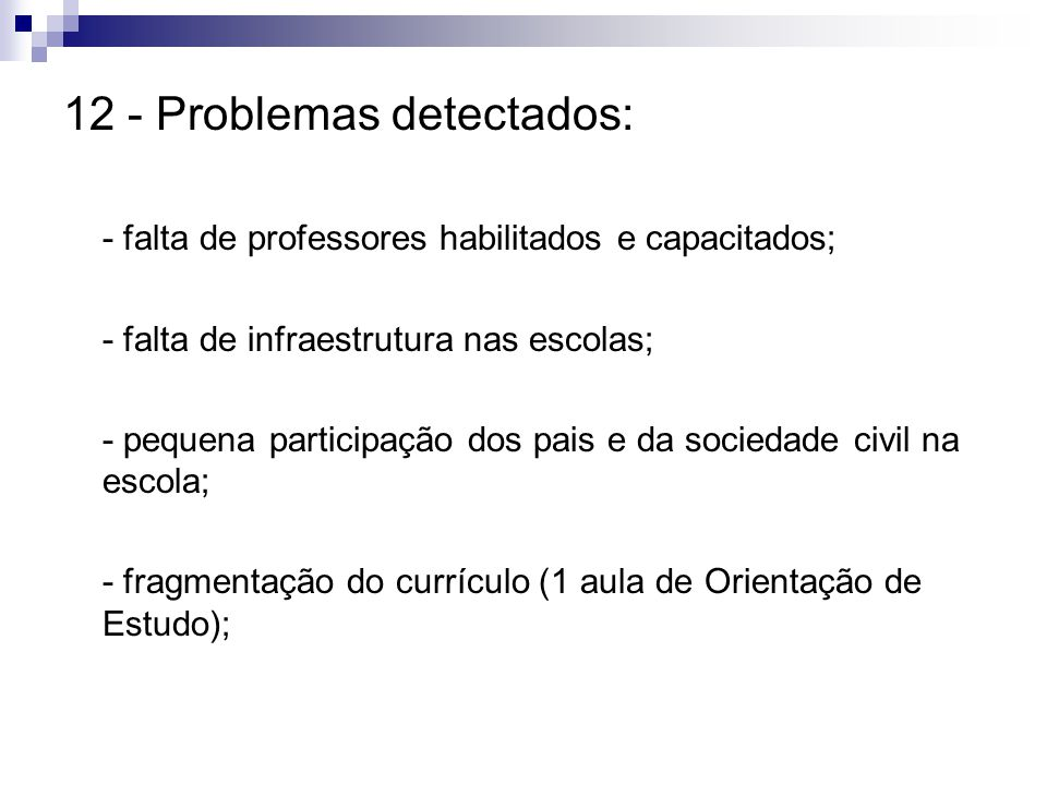 12 - Problemas detectados: