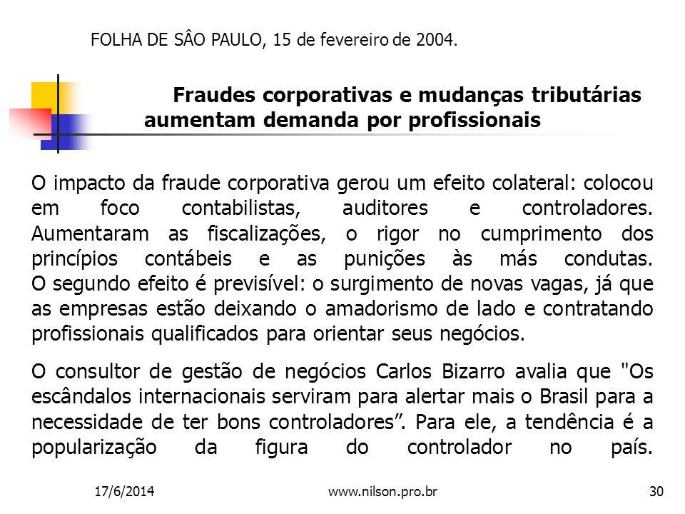 FOLHA DE SÂO PAULO, 15 de fevereiro de 2004.