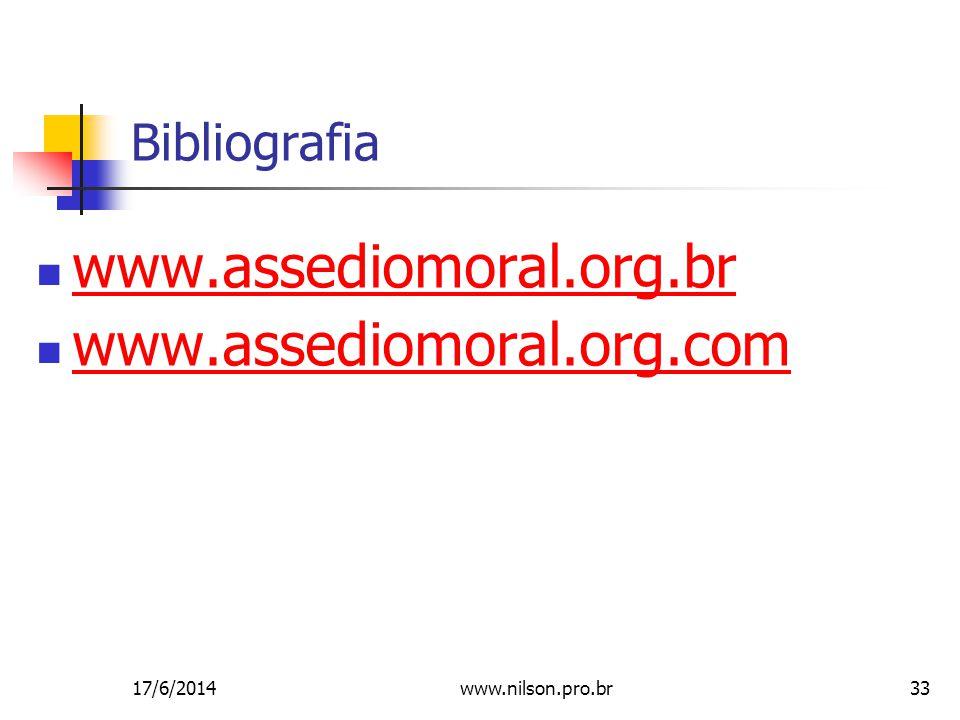 www.assediomoral.org.br www.assediomoral.org.com Bibliografia