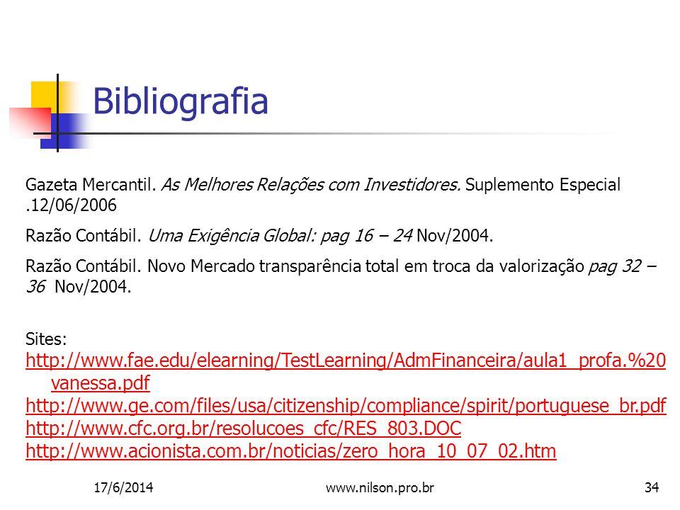Bibliografia Gazeta Mercantil. As Melhores Relações com Investidores. Suplemento Especial .12/06/2006.