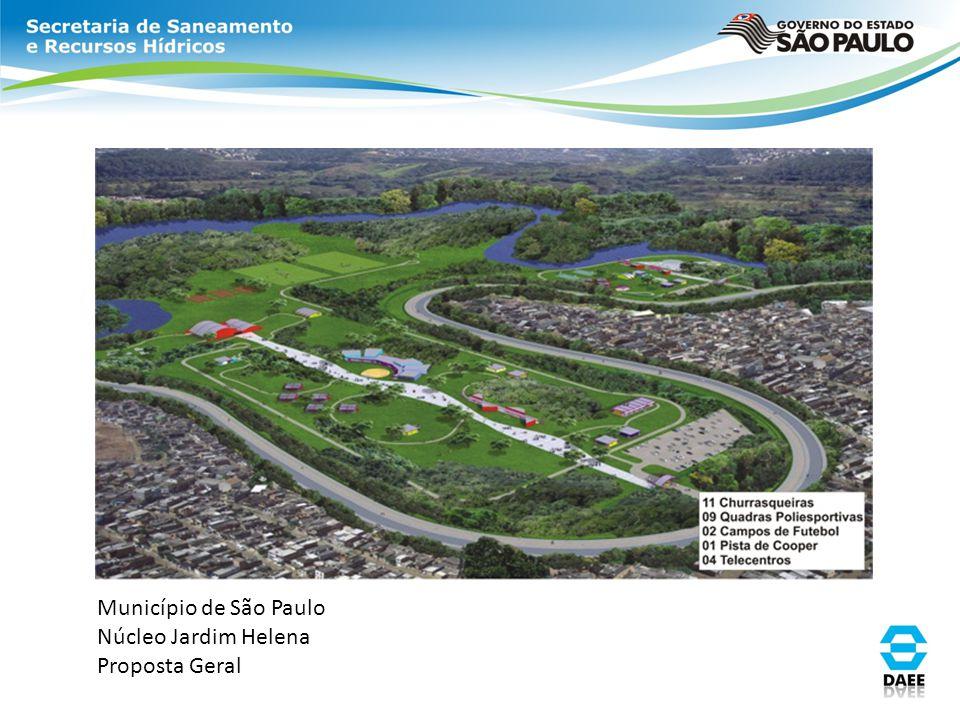 Município de São Paulo Núcleo Jardim Helena Proposta Geral