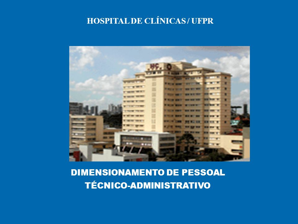 HOSPITAL DE CLÍNICAS / UFPR