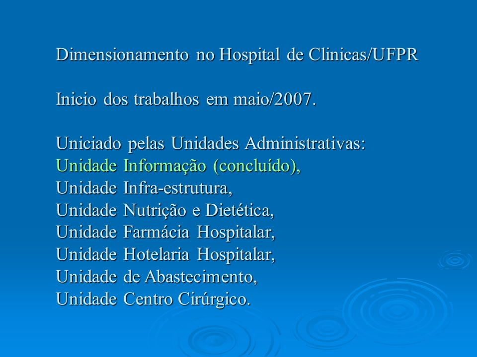 Dimensionamento no Hospital de Clinicas/UFPR