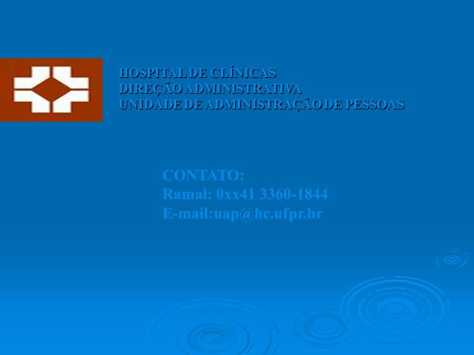 CONTATO: Ramal: 0xx41 3360-1844 E-mail:uap@hc.ufpr.br