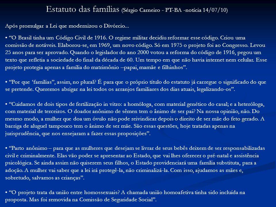 Estatuto das famílias (Sérgio Carneiro - PT-BA -notícia 14/07/10)