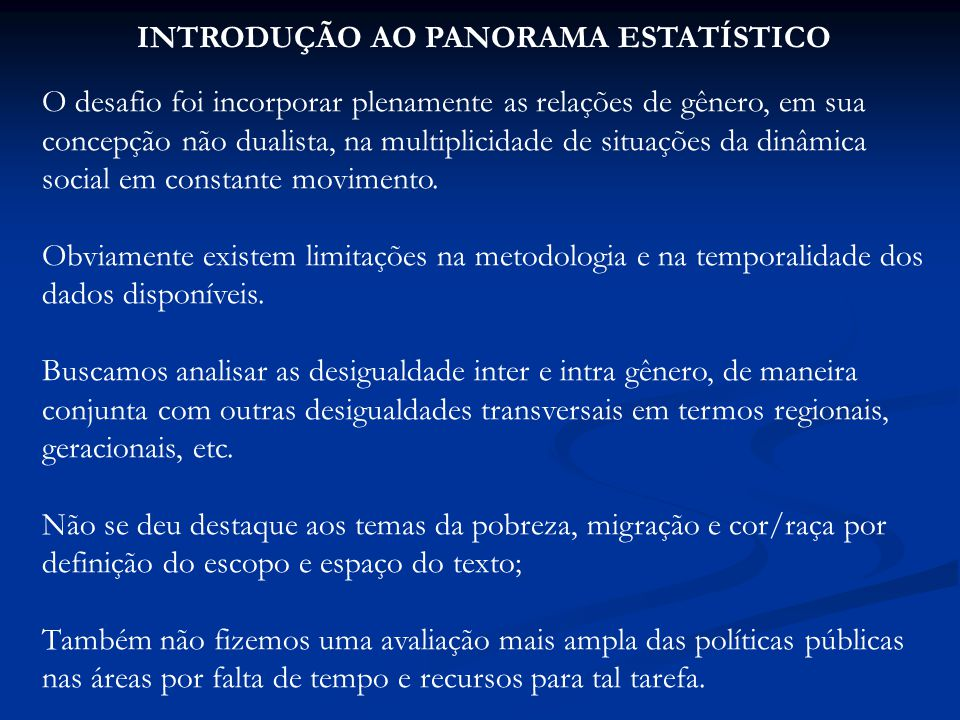 INTRODUÇÃO AO PANORAMA ESTATÍSTICO