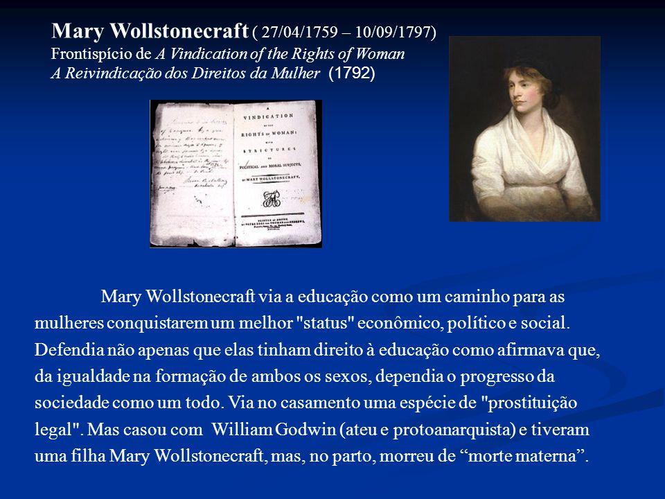 Mary Wollstonecraft ( 27/04/1759 – 10/09/1797)