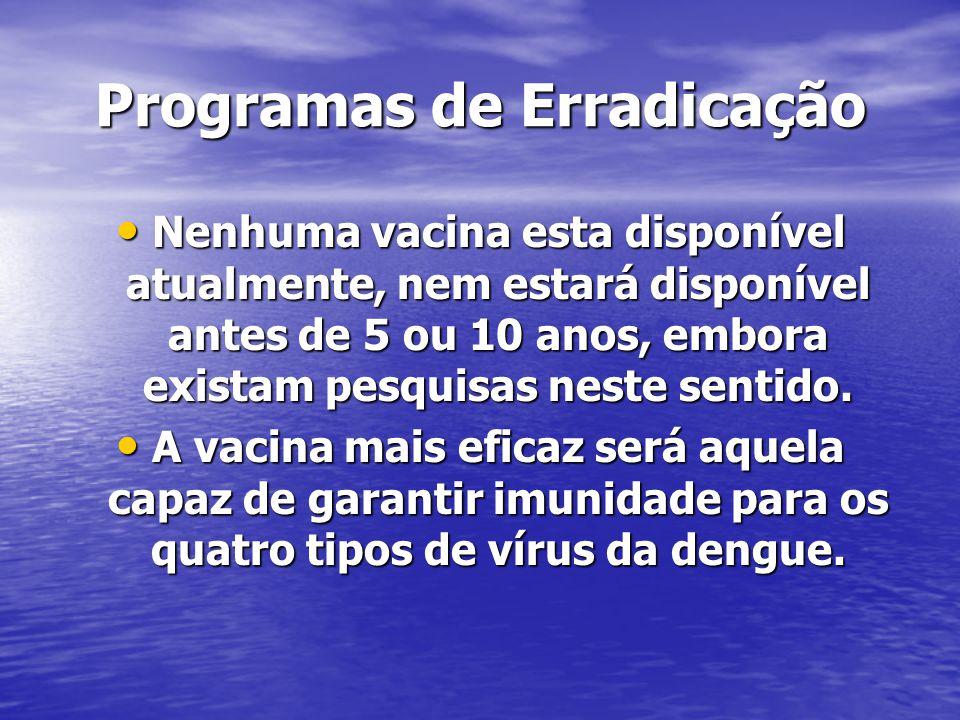 Programas de Erradicação
