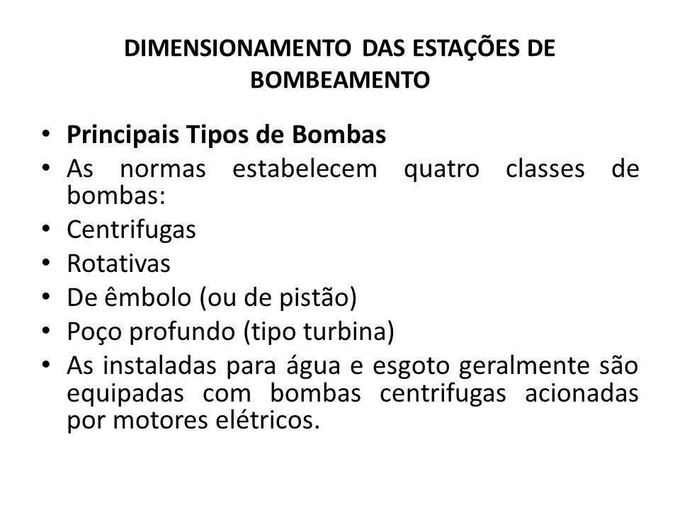 DIMENSIONAMENTO DAS ESTAÇÕES DE BOMBEAMENTO