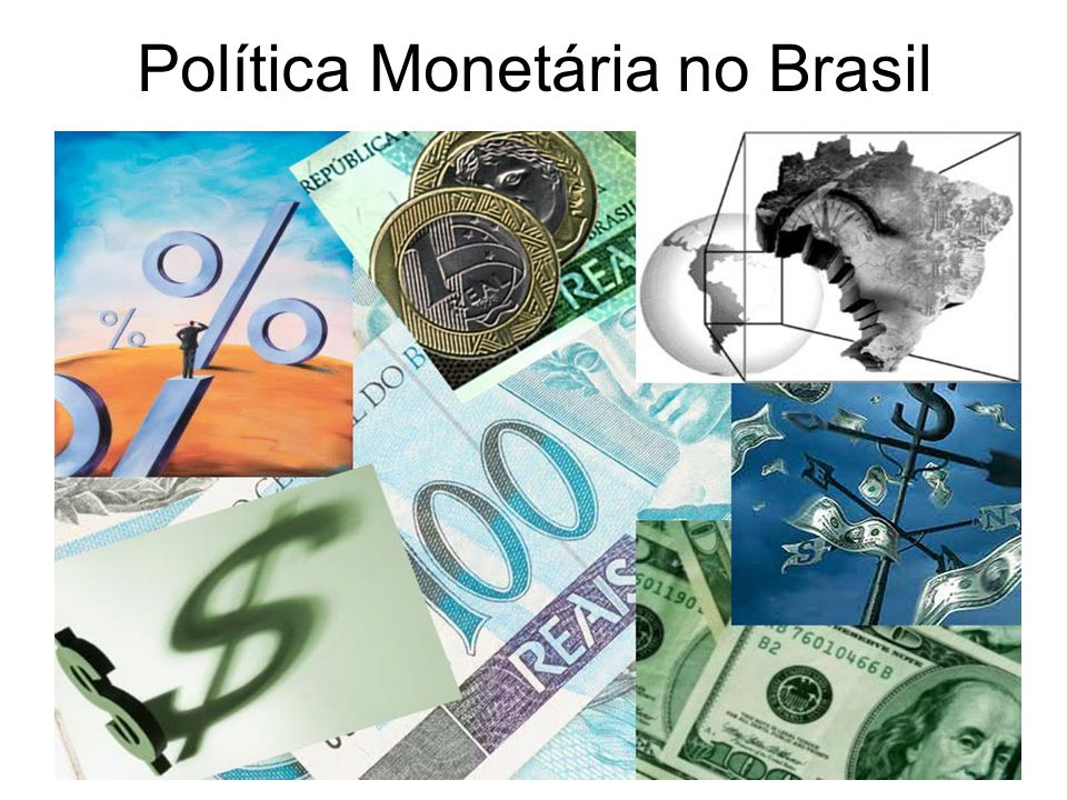 Política Monetária no Brasil