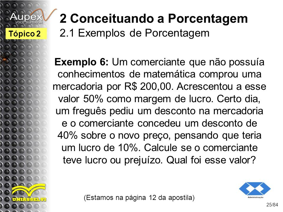2 Conceituando a Porcentagem 2.1 Exemplos de Porcentagem