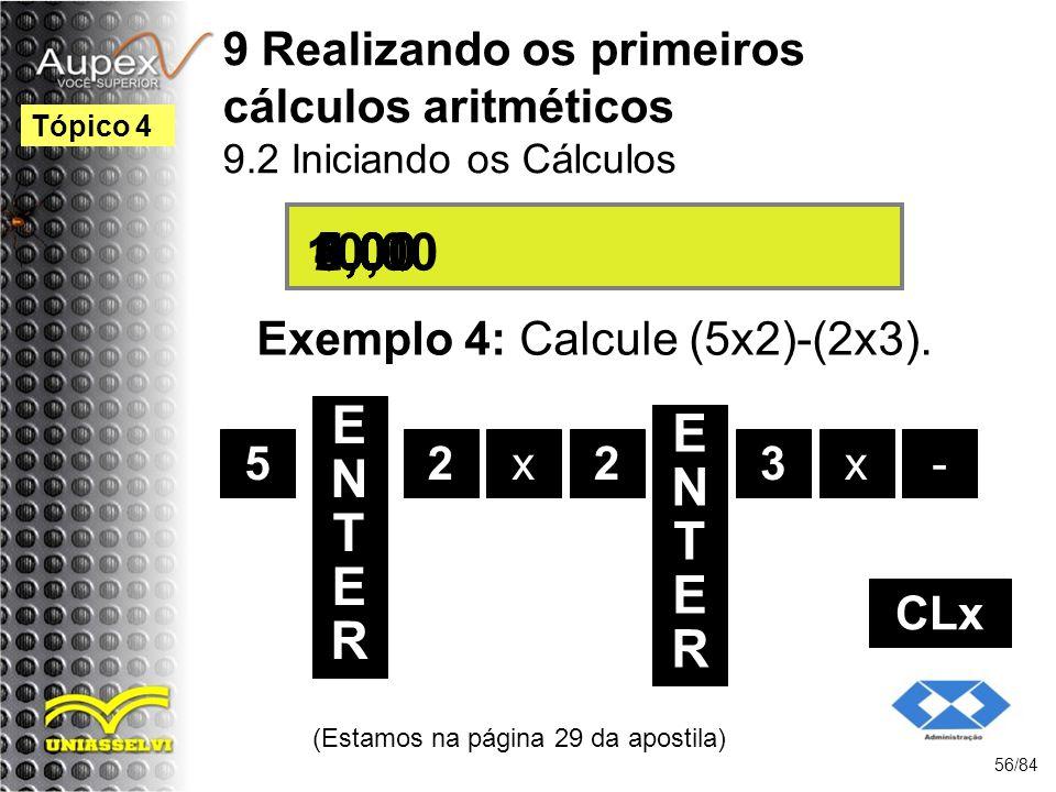 9 Realizando os primeiros cálculos aritméticos 9