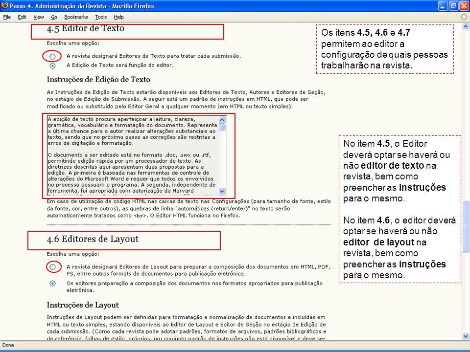 Os itens 4.5, 4.6 e 4.7 permitem ao editor a configuração de quais pessoas trabalharão na revista.
