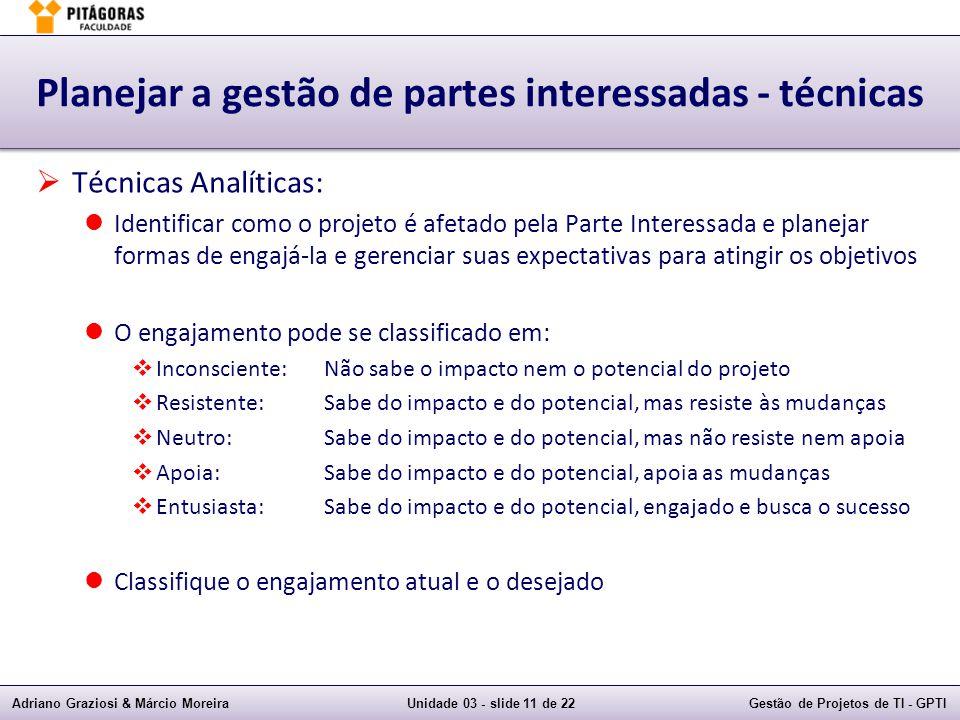 Planejar a gestão de partes interessadas - técnicas