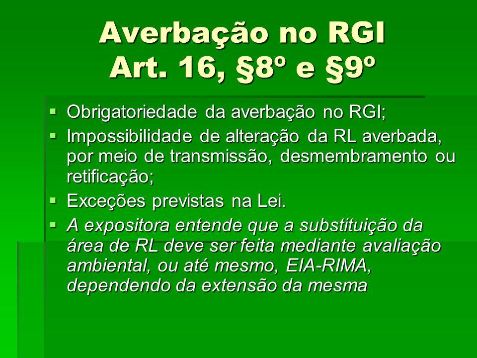 Averbação no RGI Art. 16, §8º e §9º