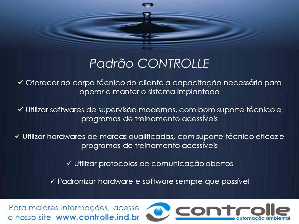 Padrão CONTROLLE Oferecer ao corpo técnico do cliente a capacitação necessária para. operar e manter o sistema implantado.